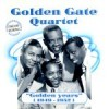 The Golden Gate Quartet - Golden Years (1949-1952)