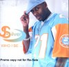 Product Image: J-Silver - Who I Be