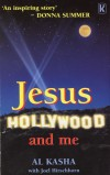 Al Kasha - Jesus, Hollywood And Me