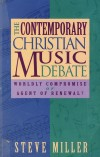 Product Image: Steve Miller - The Contemporary Christian Music Debate