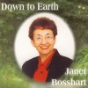 Product Image: Janet Bosshart - Down To Earth