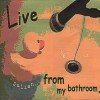 Product Image: Julian - Live From My Bathroom