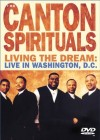 Product Image: Canton Spirituals - Living The Dream: Live in Washington
