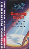 Product Image: Spring Harvest - Kids Praise '94: Dancing In The Dark: New Songs For '94