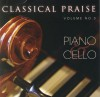 Product Image: Classical Praise - Classical Praise Vol 3: Piano & Cello
