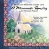 West Coast Mennonite Chamber Choir - A Mennonite Tapestry