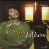 Product Image: Mahalia Jackson - Come To Jesus