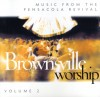 Product Image: Brownsville Worship, Lindell Cooley - Music From Pensacola Revival Vol 2