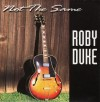 Product Image: Roby Duke - Not The Same (re-issue)