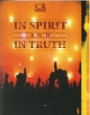 Soul Survivor - In Spirit And In Truth