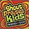 Product Image: Shout Praises! Kids - Friend Of God