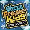 Product Image: Shout Praises! Kids - God Is Great