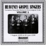 Product Image: Heavenly Gospel Singers - Complete Recorded Works In Chronological Order Vol 1 1935-1936
