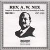 Product Image: Rev A W Nix - Complete Recorded Works In Chronological Order Vol 1 1927-1928