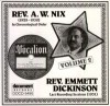 Product Image: Rev A W Nix, Rev Emmett Dickinson - Rev A W Nix (1928-1930) In Chronological Order: Rev Emmett Dickinson Last Recording Sessions (1931)