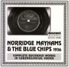 Product Image: Norridge Mayhams & The Blue Chips - Complete Recorded Works In Chronological Order 1936