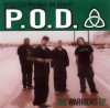 Product Image: P.O.D. - The Warriors EP