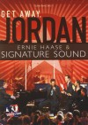 Ernie Haase & Signature Sound - Get Away Jordan