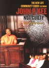 Product Image: New Life Community Choir ftg John P Kee - Not Guilty: The Experience