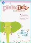 Product Image: Praise Baby - The Praise Baby Collection: My Father's World