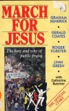 Product Image: Graham Kendrick, Gerald Green, Roger Forster, Lynn Green - March For Jesus