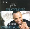 Product Image: Keith Robertson - Love Life & Relationships
