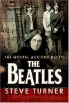 Product Image: Steve Turner - The Gospel According To The Beatles