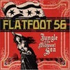 Product Image: Flatfoot 56 - Jungle Of The Midwest Sea