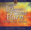 Product Image: Pentecost Praise - Let The Flame Burn