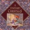 Vineyard Music - A Vineyard Christmas