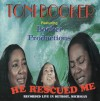 Product Image: Toni Booker ftg Booker Productions - He Rescued Me: Recorded Live In Detroit, Michigan