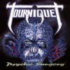 Product Image: Tourniquet - Psycho Surgery