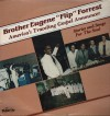 Product Image: Brother Eugene Flip Forrest - America's Traveling Gospel Announcer: Stories And Songs For The Soul