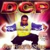 DCP - Our Time To Shine