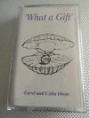 Product Image: Carol And Colin Owen - What A Gift