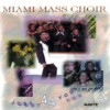 Product Image: Miami Mass Choir - Just 4 You