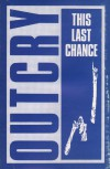 Product Image: Outcry - This Last Chance