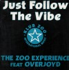Product Image: Zoo Experience Ftr Overjoyd - Just Follow The Vibe