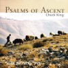 Product Image: Chuck King - Psalms Of Ascent