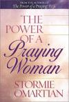Product Image: Stormie Omartian - The Power of a Praying Woman