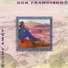Product Image: Don Francisco - Come Away