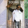 Young Jules - Make It Hot