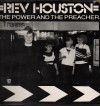 Product Image: Rev Houston - The Power And The Preacher