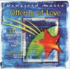 Product Image: Vineyard Music, Cassey Corum, Shelli Keller - Touching The Father's Heart 41: Offering Of Love