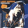 Product Image: Larry Norman - Confiscated: The Best Of Larry Norman