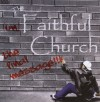 Product Image: The Faithful Church - The Final Message
