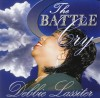 Product Image: Debbie Lassiter - The Battle Cry
