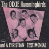 Product Image: The Dixie Hummingbirds - A Christian Testimonial