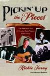Product Image: Richie Furay - Pickin' Up The Pieces: The Heart And Soul Of Country Rock Pioneer Richie Furay
