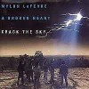 Product Image: Mylon LeFevre & Broken Heart - Crack The Sky